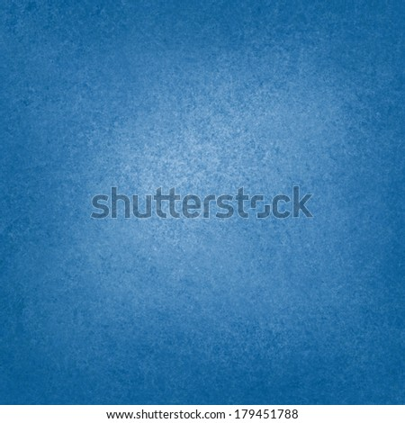 solid blue background with light center and dark border, faint detailed sponged vintage grunge background texture design, beautiful country blue color tone, blue display or presentation background - stock photo