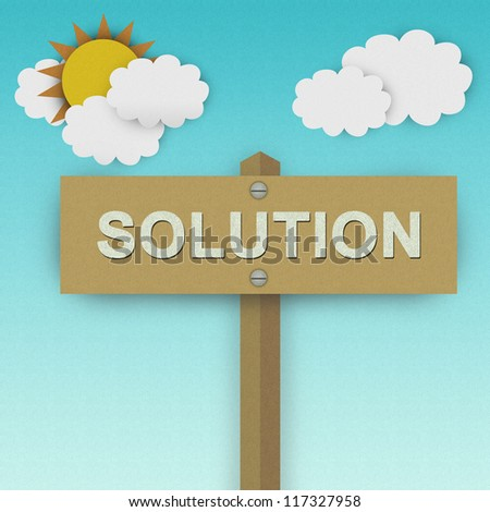Solution Road Sign For Business Solution Concept Made From Recycle Paper With Beautiful Sun and White Cloud in Blue Sky Background - stock photo