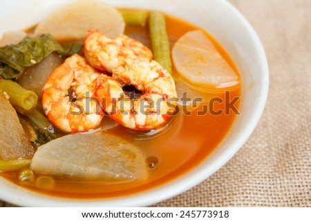 sour soup with shrimp and vegetable, thai food.