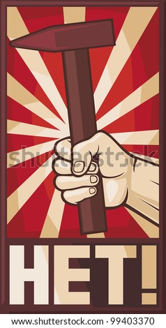 soviet poster (hand holding hammer) - stock photo
