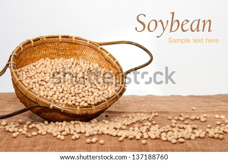 Soy beans in a  bamboo basket . - stock photo