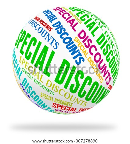 Special Discounts Representing Bargains Words And Promotional