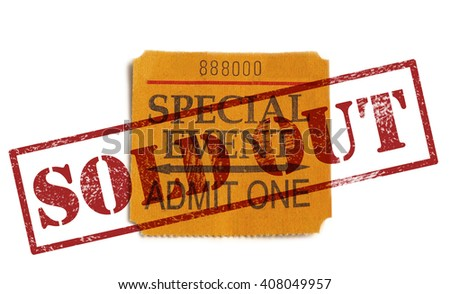 Special Event ticket stub, with Sold Out stamp, isolated on white