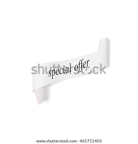 Special offer sign, paper banner, ribbon with shadow isolated on white, 3D illustration.