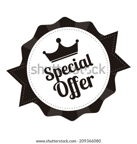 Special Offer With Crown on Black and White Vintage Badge, Icon , Sticker Isolated on White - stock photo