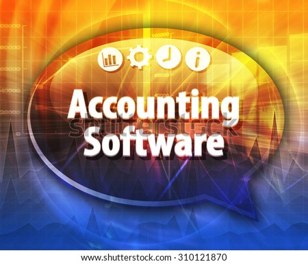 Speech bubble dialog illustration of business term saying Accounting Software - stock photo