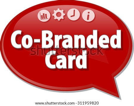 Speech bubble dialog illustration of business term saying Co-Branded Card