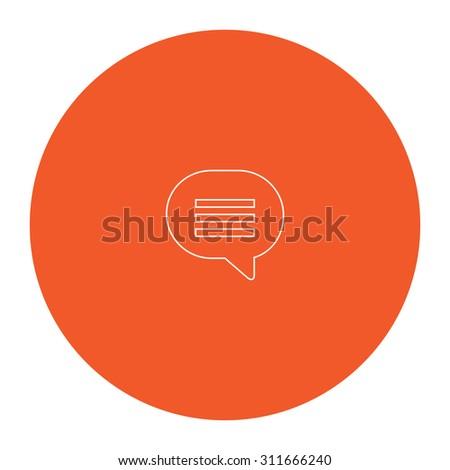 Speech bubble. Flat white symbol in the orange circle. Outline illustration icon - stock photo