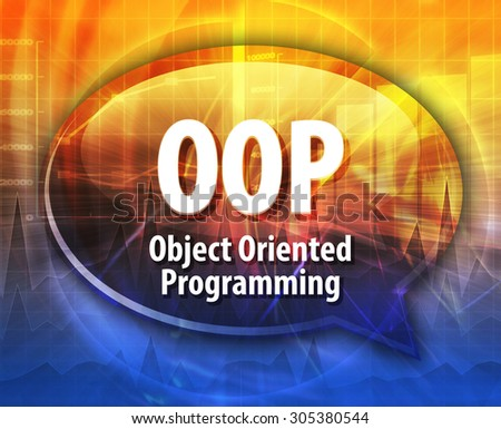 Speech bubble illustration of information technology acronym abbreviation term definition OOP Object Oriented Programming - stock photo