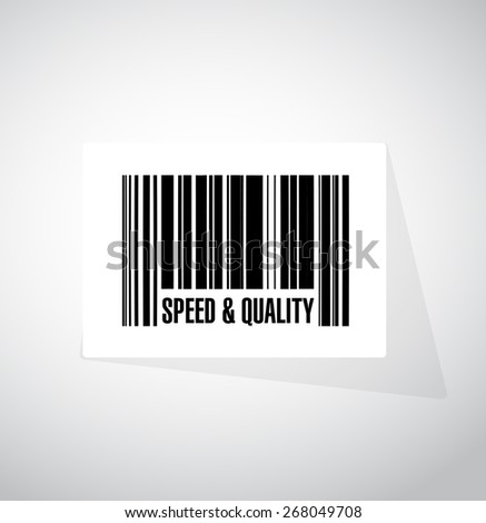speed and quality barcode sign illustration design over white - stock photo