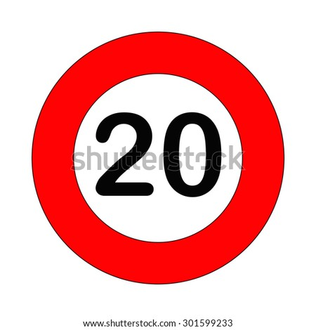 Speed limit sign number twenty 20