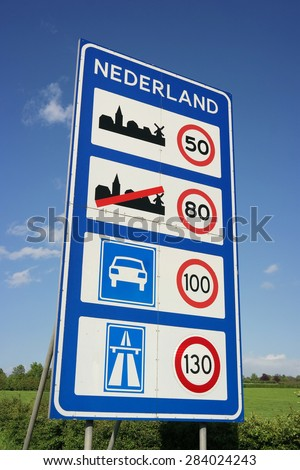 Speed limits in The Netherlands. Sign of Speed limits at the Dutch border