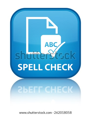 Spell check document cyan blue square button - stock photo