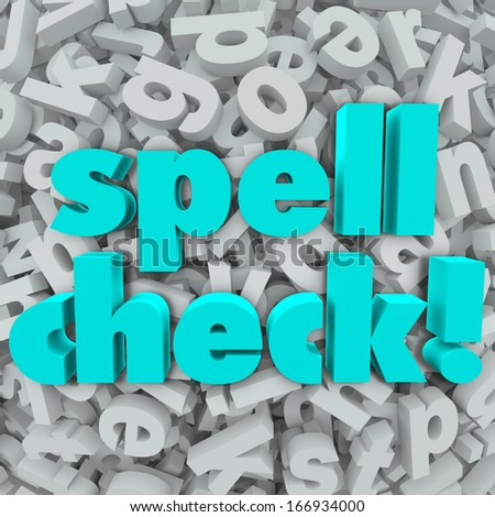 Since word processing software and spellcheck became popular....?