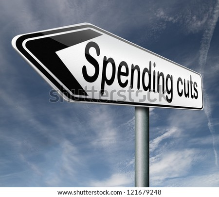 spending cut lower budgets and public spendings cuts economic recession - stock photo