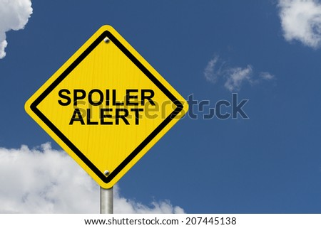 Spoiler Alert Warning Sign, An yellow caution road sign with text Spoiler Alert with sky background - stock photo