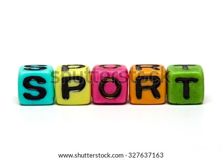 sport - word made from multicolored child toy cubes with letters