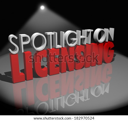 Spotlight on Licensing Approved Official Certified Product - stock photo