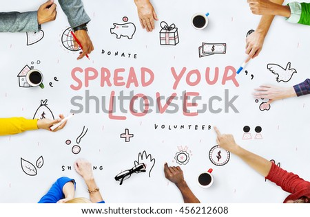 Spread Your Love Donations Charity Support Concept - stock photo