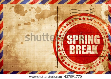 spring break, red grunge stamp on an airmail background - stock photo