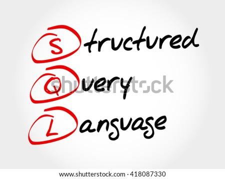 SQL - Structured Query Language, acronym concept - stock photo