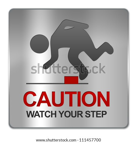 Square Silver Metallic Plate For Caution Watch Your Step Sign Isolate on White Background - stock photo