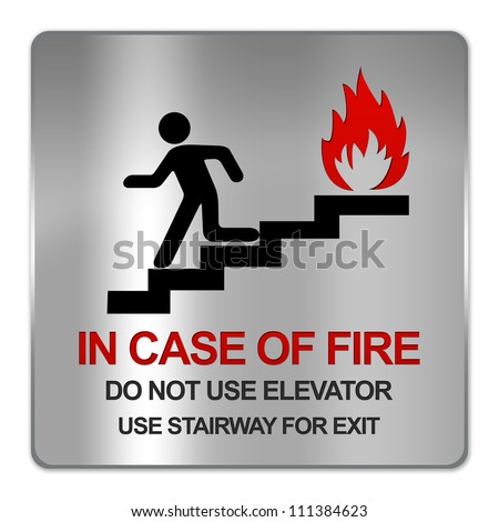 Square Silver Metallic Plate For In Case Of Fire Do Not Use Elevator Use Stairway For Exit Sign Isolate on White Background
