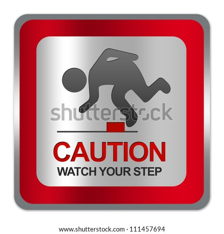 Square Silver Metallic With Red Border Plate For Caution Watch Your Step Sign Isolate on White Background - stock photo