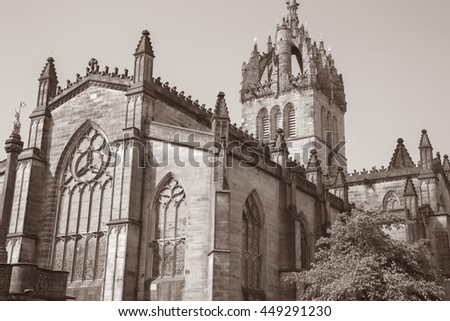 St Giles Cathedral Church, Edinburgh; Scotland in Black and White Sepia Tone