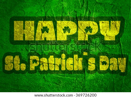 St. Patrick's Day greeting card template. Text on concrete texture