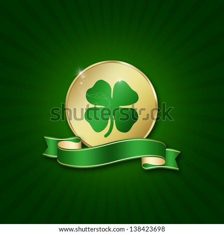 St. Patrick�´s Day illustration: A golden coin with a shamrock and a blank ribbon on a green background. - stock photo
