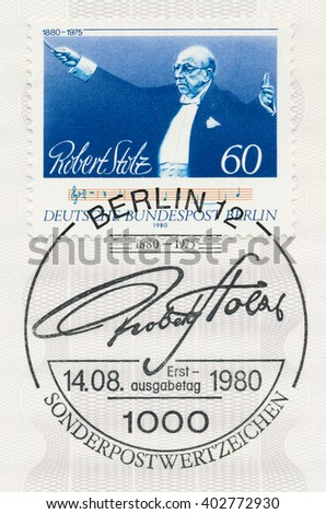 ST. PETERSBURG, RUSSIA - APR 8, 2016: A first day of issue postmark printed in Berlin, Germany, shows portrait of Robert Stolz (1880-1975), Composer, circa 1980 - stock photo