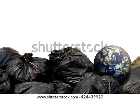 Stack of black garbage bags and the earth. Represent that the earth is full of garbage. Save the earth. Reduce garbage, reduce plastic, save environment. Elements of this image furnished by NASA. - stock photo