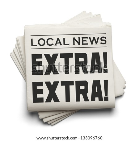 Stack of Local Newspapers with the Words Extra! Extra! Isolated on a white Background. - stock photo