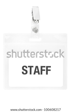 Staff badge or ID pass isolated on white background, clipping path included