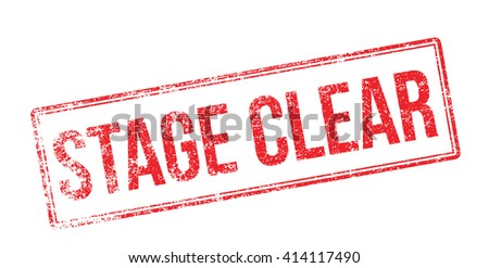 Stage Clear. Red rubber stamp on white. Print, impress, overprint. - stock photo