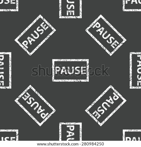 Stamp with text PAUSE repeated on grey background - stock photo