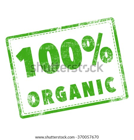 """stamp word """"100% organic"""" in green over white background - stock photo"""