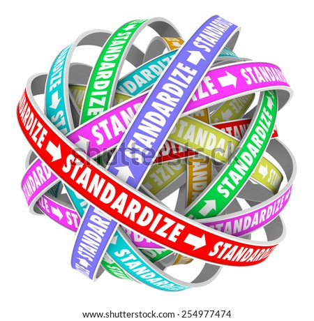 Standardize word on colored ribbons in a ball to illustrate a systemized, consistent, organized approach toward working processes or procedures - stock photo