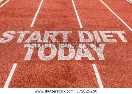 Start Diet Today written on running track