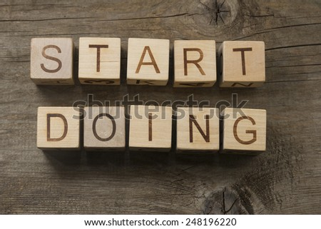 START DOING concept - stock photo