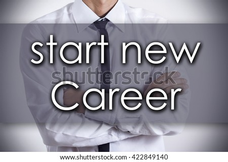 Start new career - Closeup of a young businessman with text - business concept - horizontal image