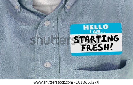 Starting Fresh Hello Name Tag Sticker New Beginning 3d Illustration