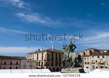 Statue of Francisco Pizarro in the Main Square of Trujillo, Caceres, Spain