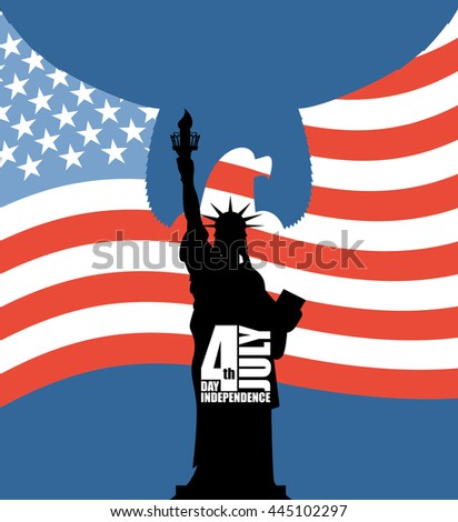Statue of Liberty on background of American flag. Independence Day of USA. Eagle with wings on background silhouette of statue. National holiday in United States. Patriotic for July 4th celebration