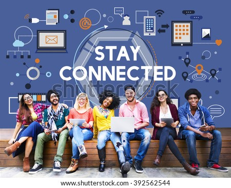 Stay Connected Social Media Technology Innovation Concept - stock photo