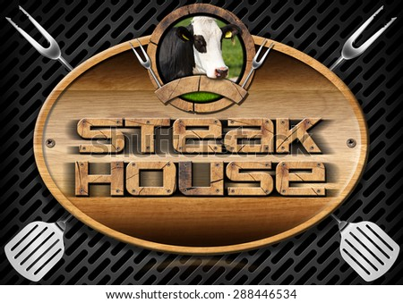 Steak House - Sign with Kitchen Utensils / Oval wooden sign with text Steak House, head of cow, spatulas and forks on a dark metallic grill. - stock photo