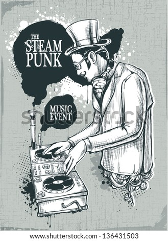 Steampunk musical poster with retro styled dj.