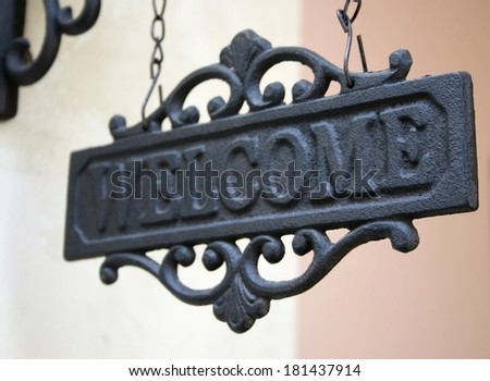 steel vintage welcome sign  - stock photo