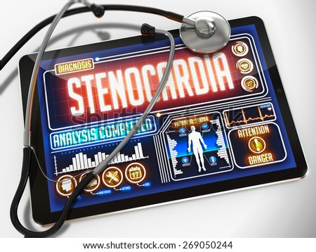 Stenocardia - Diagnosis on the Display of Medical Tablet and a Black Stethoscope on White Background. - stock photo